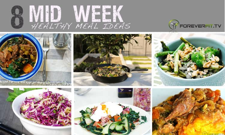 8 MID week meal ideas