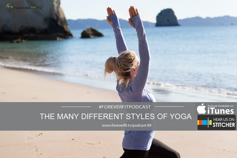 Podcast # 89 - The Many Different Types Of Yoga