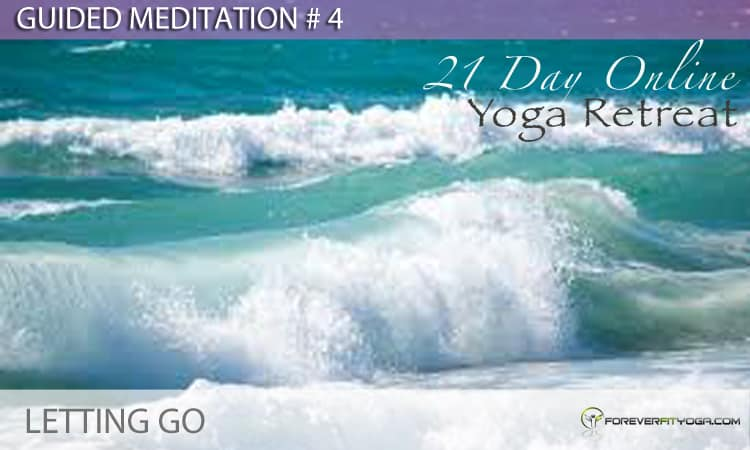Guided Meditation # 4 - Letting Go